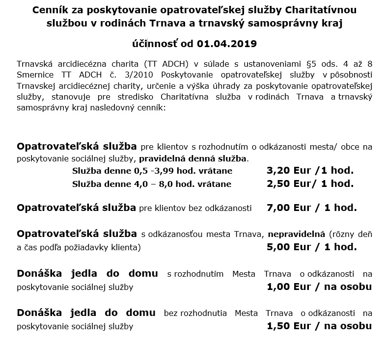 c409ba610 3/2010 Poskytovanie opatrovateľskej služby v pôsobnosti Trnavskej  arcidiecéznej charity, určenie a výška úhrady za poskytovanie  opatrovateľskej služby, ...